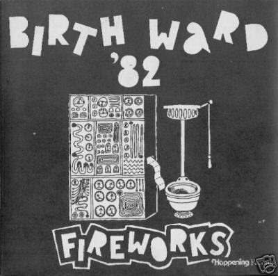 Birth Ward 82 - Fireworks