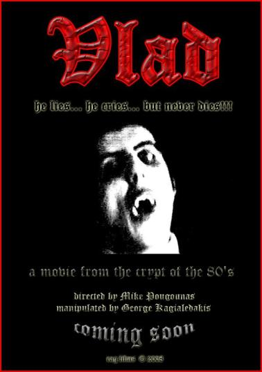 Vlad the Demon (Directed by Mike Pougounas)