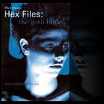 "Mick Mercer - ""Hex Files"" - Mick Mercer - Gothic Rock - http://www.mickmercer.com/"