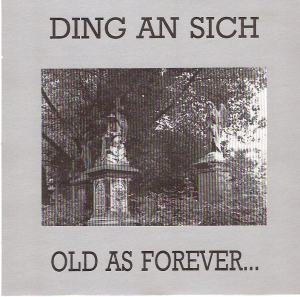 old as forever...
