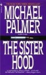 The Sisterhood (1982) - by Michael Palmer