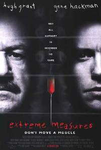 Extreme Measures (1996) - movie based on the book by Michael Palmer