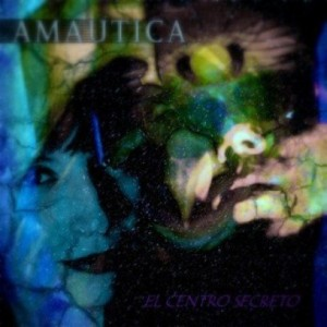 Amautica - El Centro Secreto (EP)