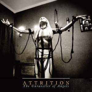 ATTRITION - The unraveller of angels CD cover