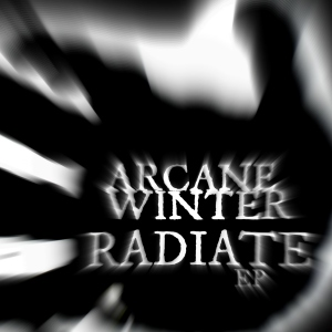 Arcane Winter - Radiate (EP 2013-1007) - Front Cover