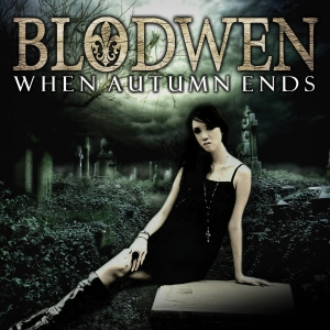 Blodwen - When Autumn Ends - Artwork