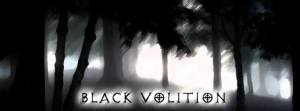 Black Volition - Official Website