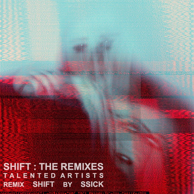 SSiCk - Shift, TheRemixes (Cover 2014)