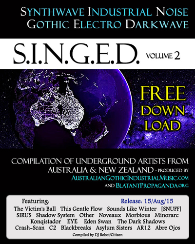 SINGEDvol2-Bands-Promo-Synthwave-Industrial-Noise-Gothic-Electro-Darkwave-Music-from-Australia-New-Zealand-lores400w500h