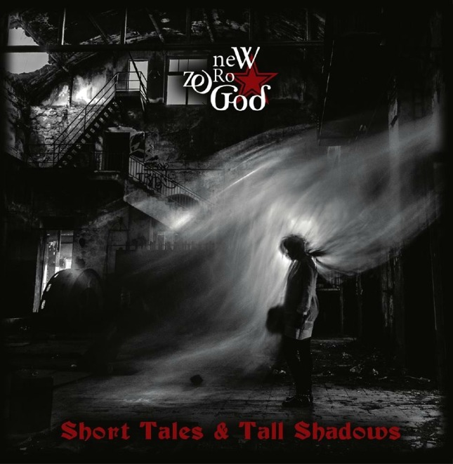 New Zero God - Short Tales & Tall Shadows (2016).jpg