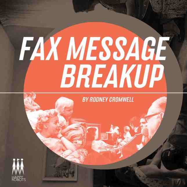 rodney-cromwell-fax-message-breakup-cover