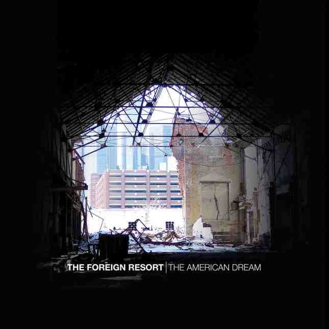 the-foreign-resort-the-american-dream-cover
